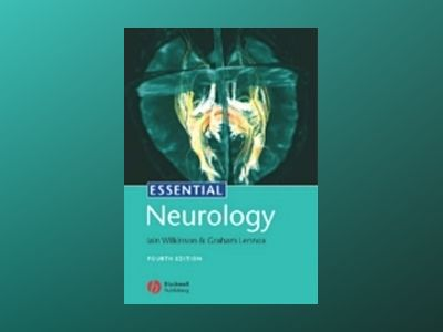 Essential Neurology, 4th Edition av Iain Wilkinson