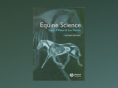 Equine Science, 2nd Edition av Sarah Pilliner