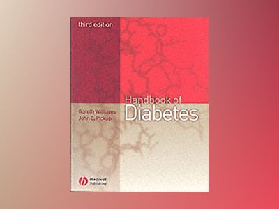 Handbook of Diabetes, 3rd Edition av Gareth Williams