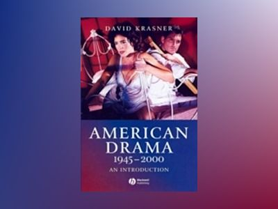 American Drama 1945 - 2000: An Introduction av David Krasner