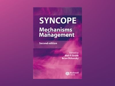 Syncope: Mechanisms and Management, 2nd Edition av Blair P. Grubb