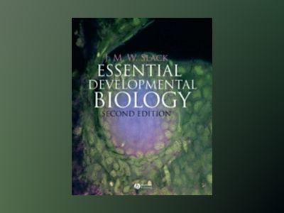 Essential Developmental Biology, 2nd Edition av Jonathan M. W. Slack