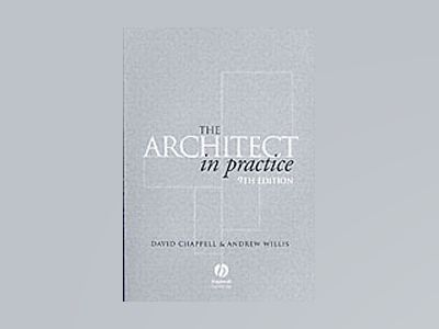 The Architect in Practice, 9th Edition av David Chappell