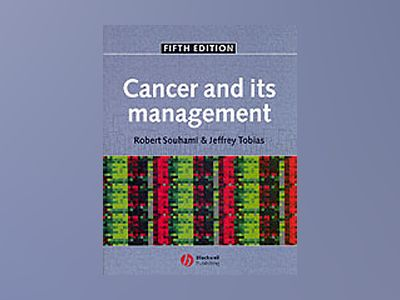 Cancer and its Management, 5th Edition av Robert Souhami