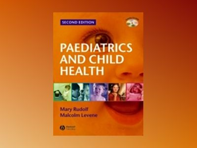 Paediatrics and Child Health, 2nd Edition av Mary Rudolf