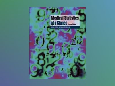 Medical Statistics at a Glance, 2nd Edition av Aviva Petrie