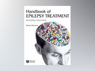 Handbook of Epilepsy Treatment, 2nd Edition av Simon D. Shorvon