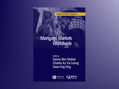 Mortgage Markets Worldwide av Danny Ben-Shahar