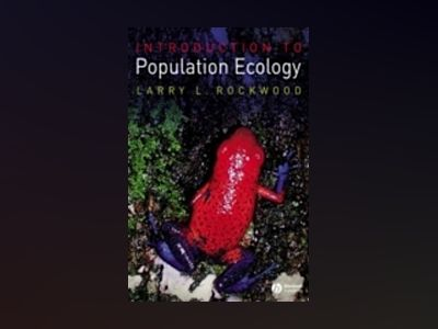 Introduction to Population Ecology av Larry L. Rockwood