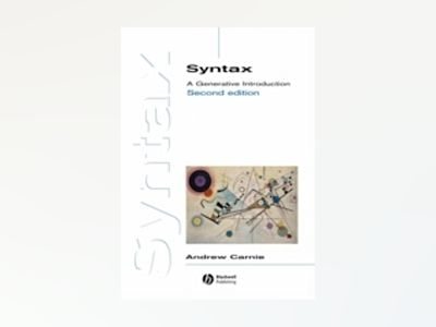 Syntax: A Generative Introduction, 2nd Edition av Andrew Carnie