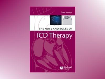 The Nuts and Bolts of ICD Therapy av Tom Kenny