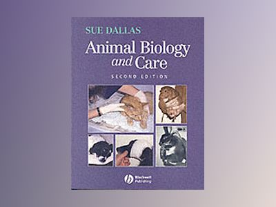 Animal Biology and Care, 2nd Edition av Sue Dallas
