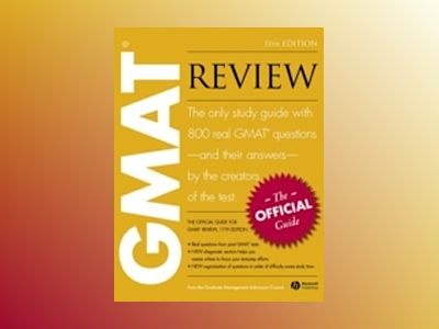 The Official Guide for GMAT Review, 11th Edition av Graduate Management Admission Council