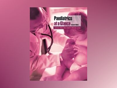 Paediatrics at a Glance, 2nd Edition av Lawrence Miall