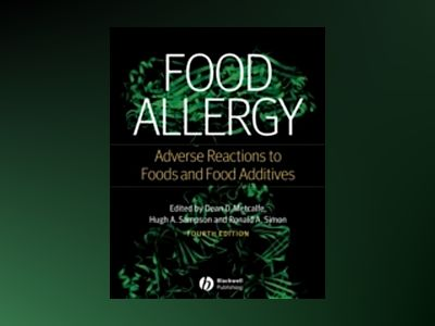 Food Allergy: Adverse Reactions to Foods and Food Additives, 4th Edition av Dean D. Metcalfe