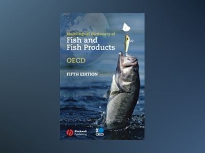 Multilingual Dictionary of Fish and Fish Products av OECD: Organisation for Economic Co-operation