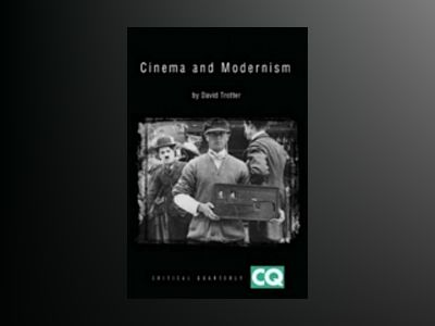 Cinema and Modernism av David Trotter