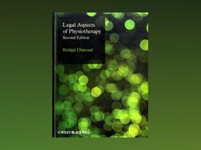 Legal Aspects of Physiotherapy, 2nd Edition av Bridgit Dimond