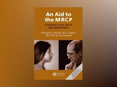 An Aid to the MRCP: Essential Lists, Facts and Mnemonics av Nicholas K. Boeckx