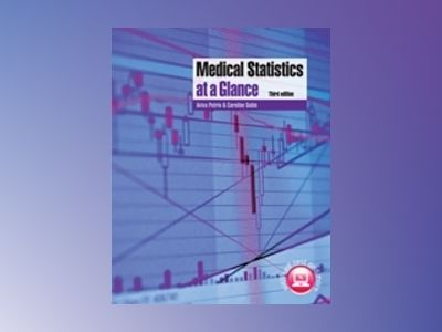 Medical Statistics at a Glance, 3rd Edition av Aviva Petrie