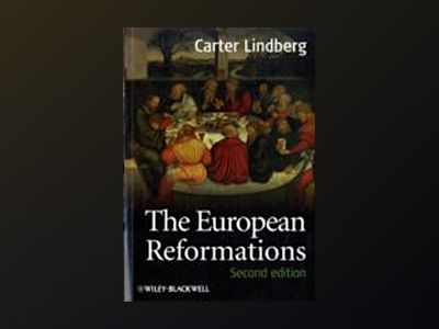 The European Reformations, 2nd Edition av Carter Lindberg