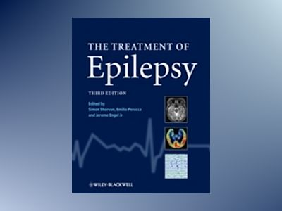 The Treatment of Epilepsy, 3rd Edition av Simon D. Shorvon