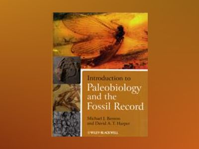 Introduction to Paleobiology and the Fossil Record, 1st Edition av Michael J. Benton