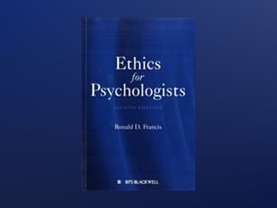 Ethics for Psychologists, 2nd Edition av Ronald D. Francis