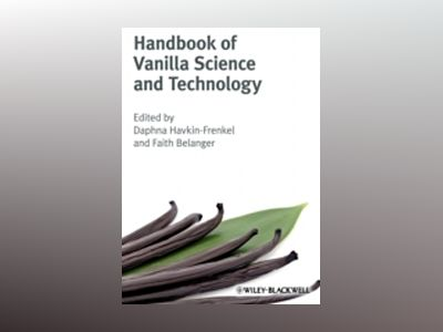 Handbook of Vanilla Science and Technology av Daphna Havkin-Frenkel