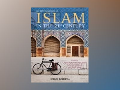 An Introduction to Islam in the 21st Century av McCloud