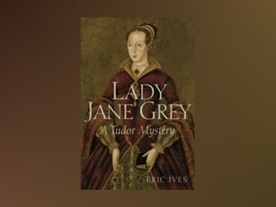 Lady Jane Grey: A Tudor Mystery av Erices