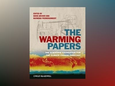 The Warming Papers av David Archer