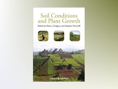 Soil Conditions and Plant Growth av Gregory