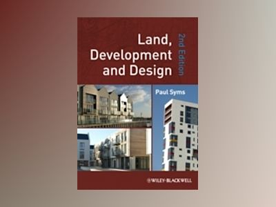 Land, Development and Design, 2nd Edition av Paul Syms