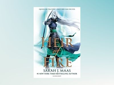 Heir of Fire av Sarah J. Maas