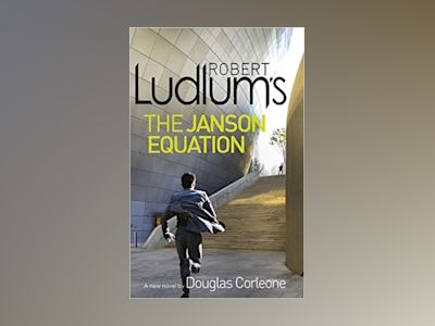 Robert Ludlum's The Janson Equation av Robert Ludlum