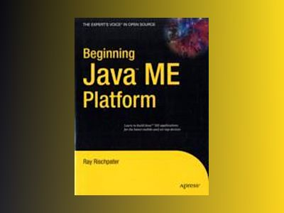 Beginning Java trade; ME Platform av Rischpater