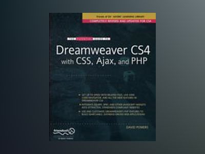 The Essential Guide to Dreamweaver CS4 with CSS, Ajax, and PHP av Powers