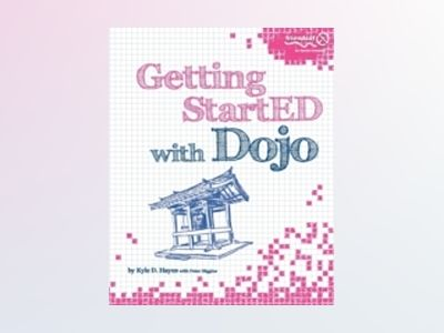 Getting StartED with Dojo av Hayes