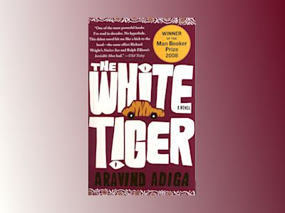 The White Tiger av Aravind Adiga
