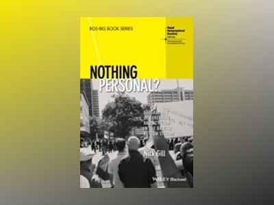 Nothing Personal: Geographies of Governing and Activism in the British Asyl av Nick Gill