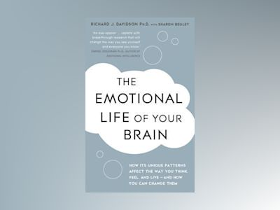 The Emotional Life of Your Brain av Richard Davidson
