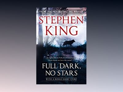 Full dark, No stars av Stephen King