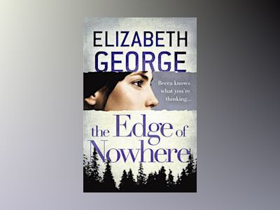 The Edge of Nowhere av Elizabeth George