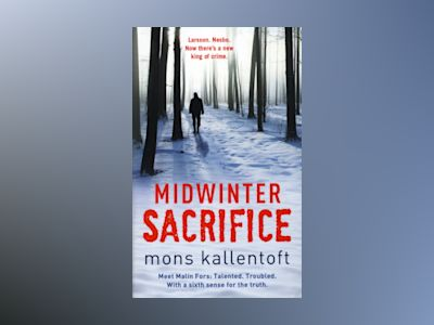 Midwinter Sacrifice av Mons Kallentoft