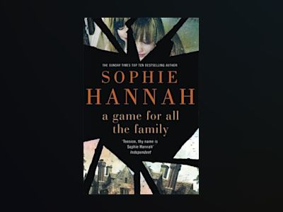 A Game for All the Family av Sophie Hannah
