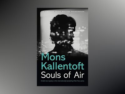 Souls of Air av Mons Kallentoft