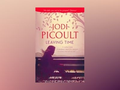Leaving Time av Jodi Picoult