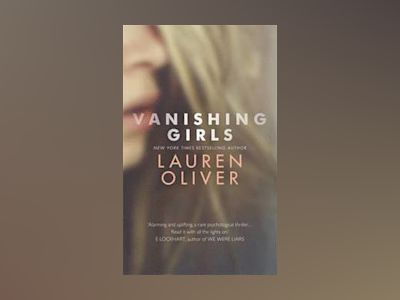 Vanishing Girls av Lauren Oliver