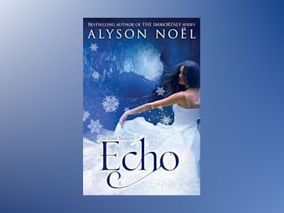 Soul Seekers 2: Echo av Alyson Noël